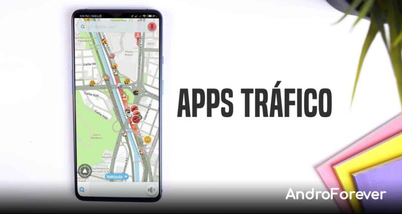 mejores aplicaciones de tráfico para android
