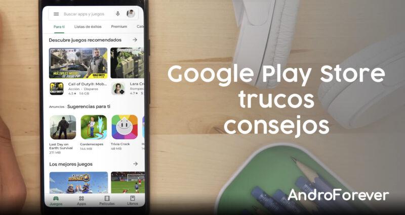 trucos consejos google play store