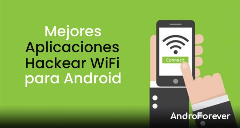 aplicaciones android hackear wifi