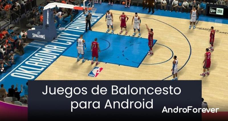 mejores juegos de baloncesto para android