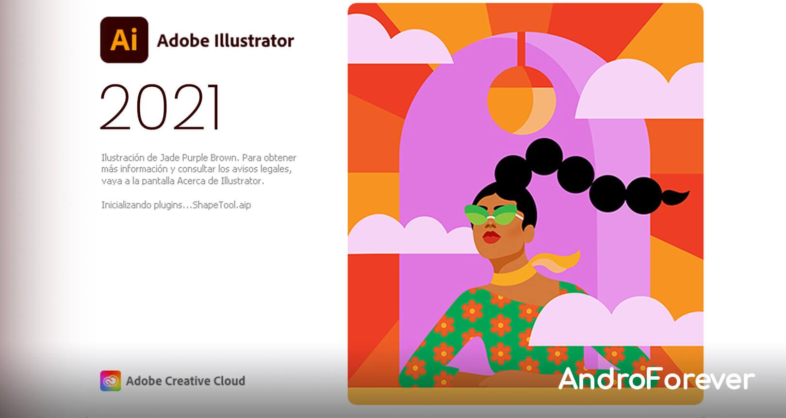 Download Free Adobe Illustrator CC 2021 v25.2.1.236 ▷ FULL [ENGLISH]  - Last Version 2021