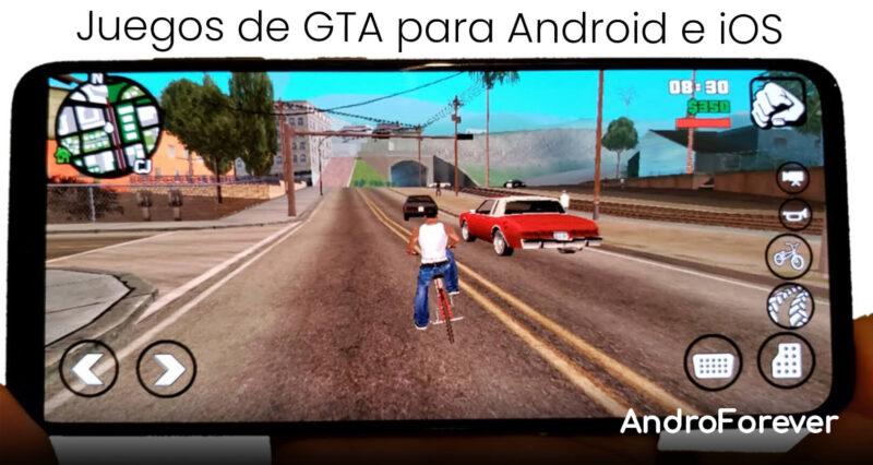 Juegos de GTA que puedes jugar en Android e iOS