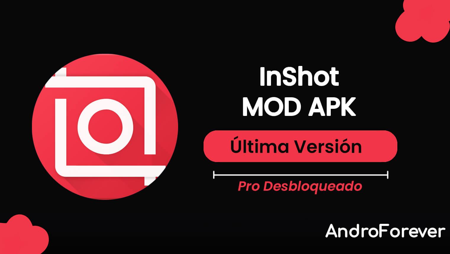 InShot MOD APK 1.734.1323 (PRO Desbloqueado)