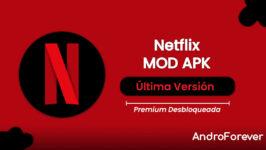 Netflix APK MOD 8.3.0 (Premium Desbloqueado)
