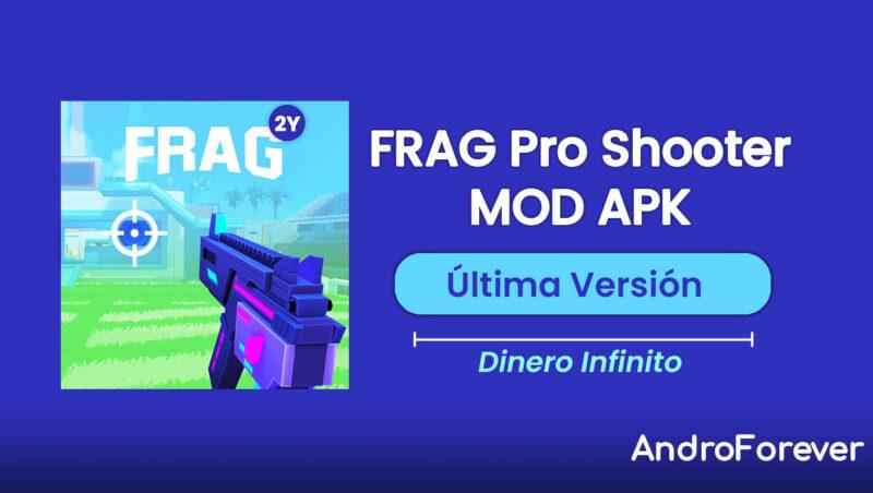 descargar frag pro shooter para android