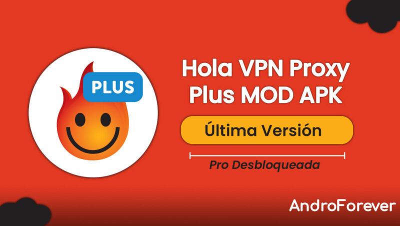 descargar hola vpn proxy plus premium para android