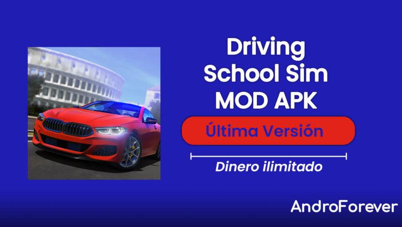 descargar driving school sim apk mod para android