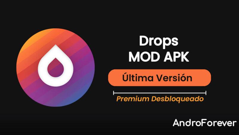 descargar drops apk mod para android