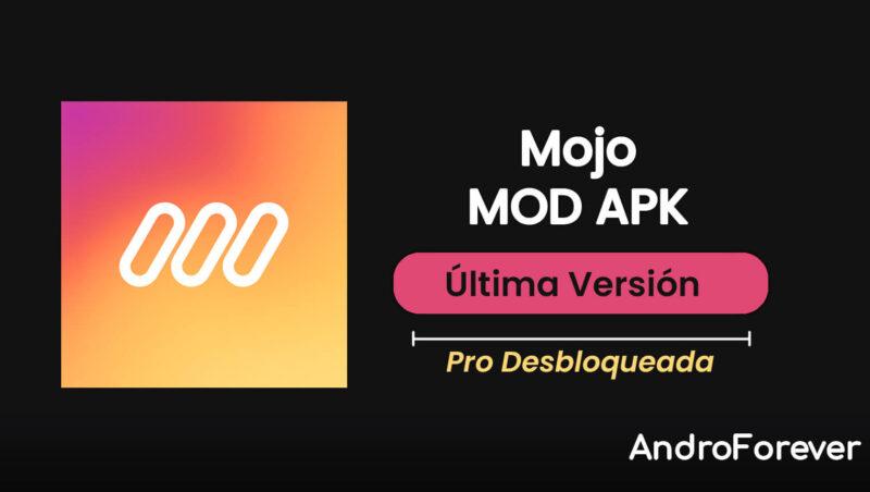 descargar mojo apk mod para android