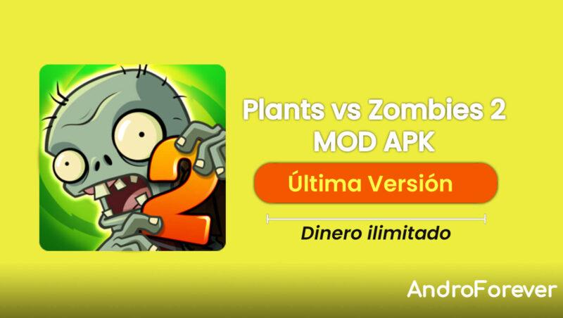 descargar plants vs zombies 2 apk mod para android