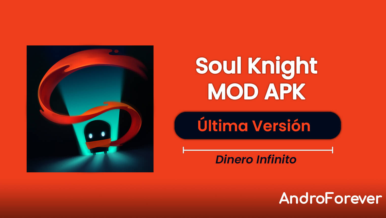 Soul Knight APK 3.2.3 (MOD, Dinero ilimitado)