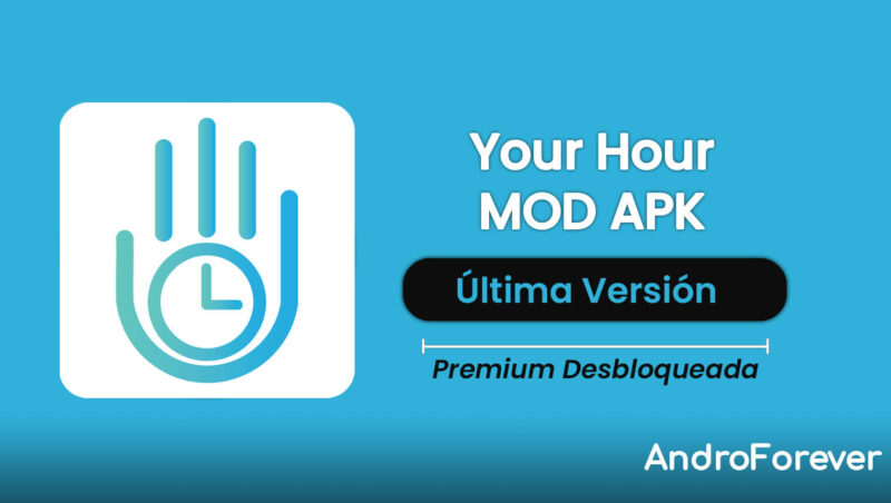 descargar your hour apk mod para android