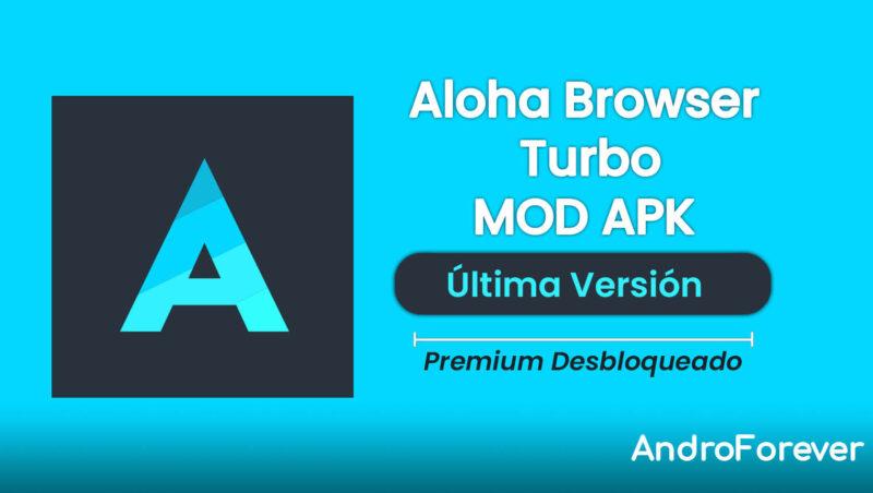 aloha browser turbo apk premium mod