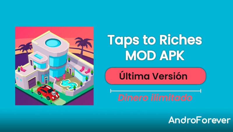 descargar taps to riches mod hack para android