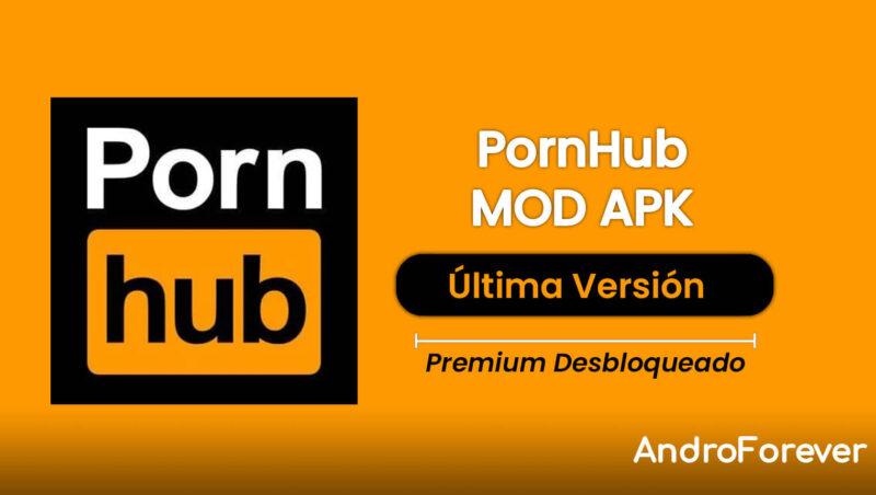 descargar pornhub apk mod para android