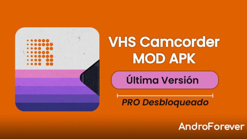 descargar vhs camcorder pro mod apk para android