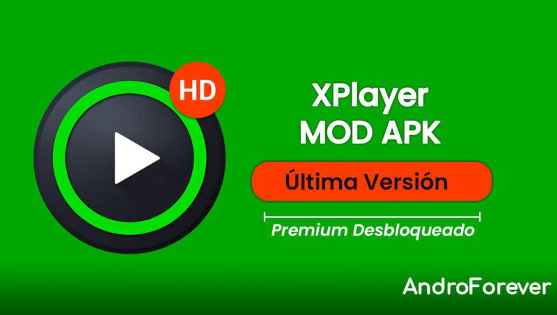 descargar xplayer apk mod para android