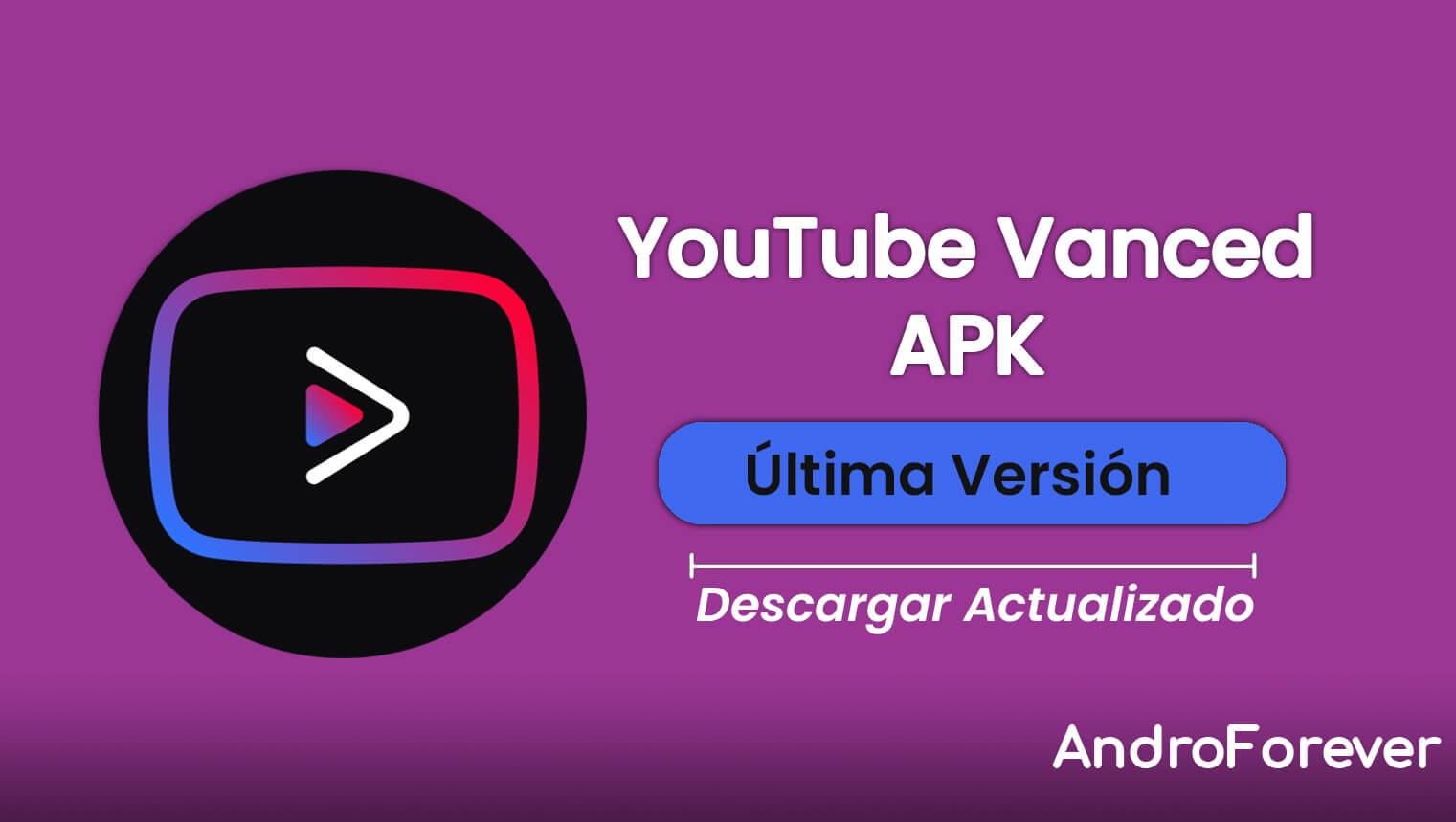YouTube Vanced APK 16.20.35 (OFICIAL ACTUALIZADO)