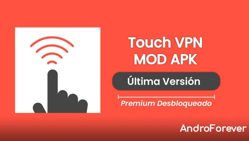 descargar touch vpn premium para android